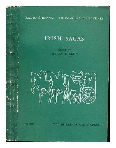 Irish sagas / edited by Myles Dillon