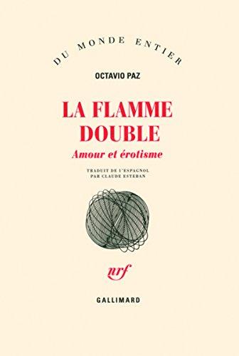 La Flamme double. Amour et érotisme