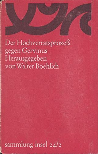 Der Hochverratsprozess gegen Gervinus