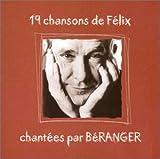 Songtexte von François Béranger - 19 chansons de Félix chantées par Béranger