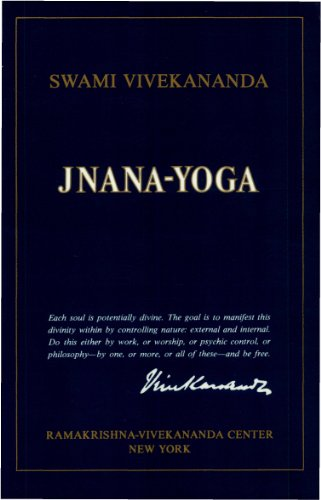 Jnana-Yoga: The Yoga of Knowledge and Discrimination ...