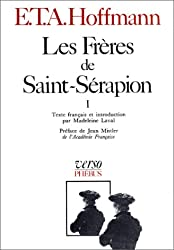 Les Frères de Saint-Sérapion, tome 1