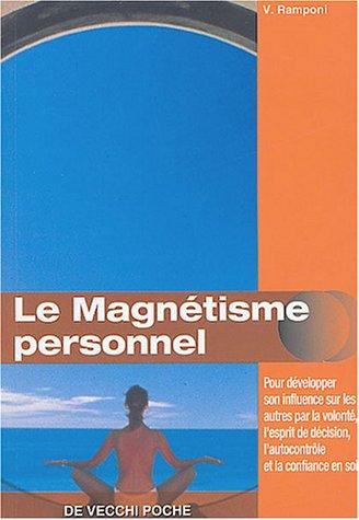 Le magnétisme personnel par Valéry Ramponi