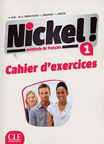 Nickel! 1 - Niveaux A1/A2 - Cahier d'exercices par Hélène Auge Npai 12.96