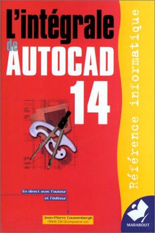 L'intégrale d'AutoCAD 14