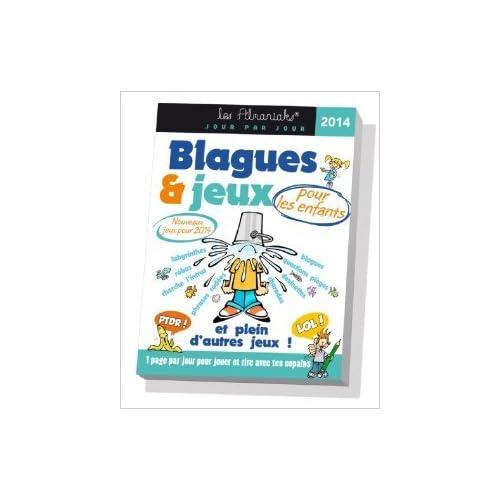 ALMANIAK BLAGUES ET JEUX POUR ENFANTS 2014 de Laurent Gaulet ( 9 octobre 2013 )