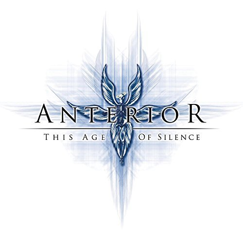 This Age of Silence by Anterior (2007-05-03)