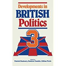 Developments in British Politics 3: Bk. 3