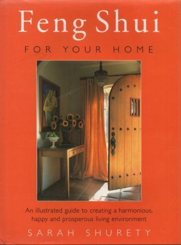 Illustrated Feng Shui - Refer to 0712671021: (Now Feng Shui for Your Home) by Sarah Surety (1997-10-02) par Sarah Surety