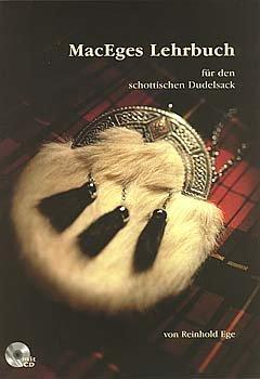 MACEGES LEHRBUCH FUER DEN SCHOTTISCHE DUDELSACKSCHULE - arrangiert für Dudelsack - mit CD [Noten / Sheetmusic] Komponist: EGE REINHOLD