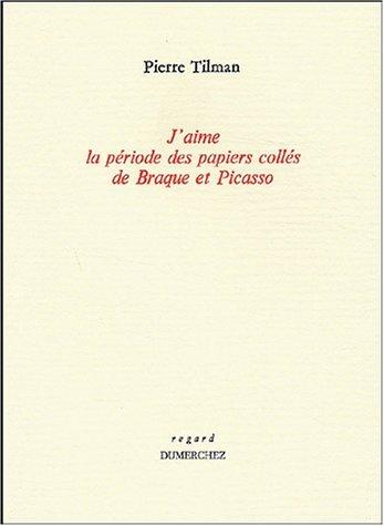 J'aime la période des papiers collés de Braque et Picasso