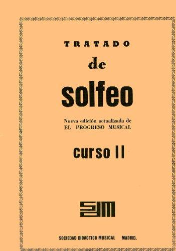 SDM - Tratado de Solfeo:Nueva edicion actualizada de El Progreso Musical, Curso 2º (Crema)