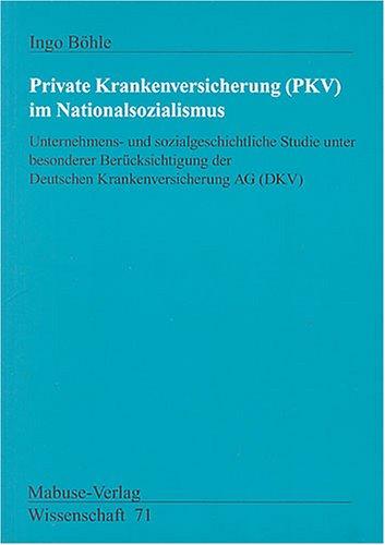 Private Krankenversicherung (PKV) im Nationalsozialismus
