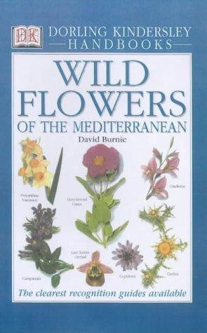 Wild Flowers of the Mediterranean (DK Handbooks)