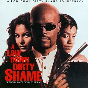 A Low Down Dirty Shame: The Original Motion Picture Soundtrack [Import allemand]