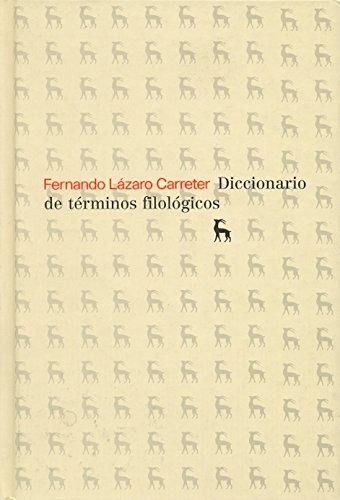 Diccionario de terminos filologicos/ Dictionary of Philological Terms