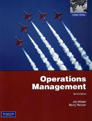Operations Management: Global Edition (Management Heizer, Operations Jay)