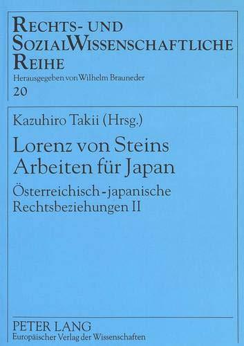 beiten für Japan: Österreichisch-japanische Rechtsbeziehungen II (Rechts- und Sozialwissenschaftliche Reihe, Band 20) ()