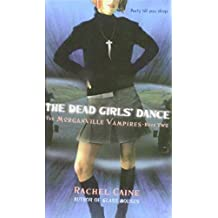 The Dead Girls' Dance (The Morganville Vampires)