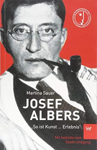 """Josef Albers: """"So ist Kunst ... Erlebnis"""" Buch-Cover"""
