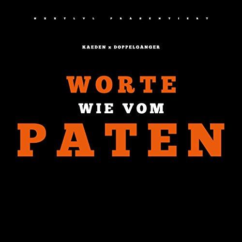Worte wie vom Paten (feat. Doppelgänger)