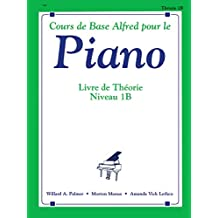 Alfred's Basic Piano Course Theory, Bk 1b: French Language Edition (Alfred's Basic Piano Library)