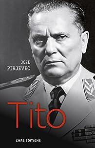 Tito par Joze Pirjevec