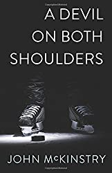 A Devil on Both Shoulders: Volume 2 (Life and Other Contact Sports)