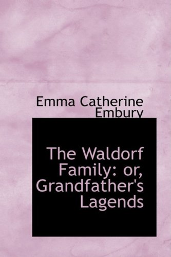 The Waldorf Family: or, Grandfather's Lagends