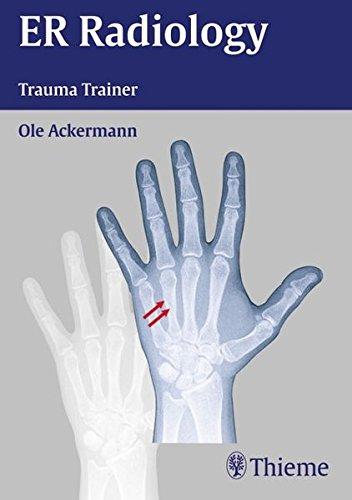 Pädiatrische Handbuch (ER Radiology Trauma Trainer)