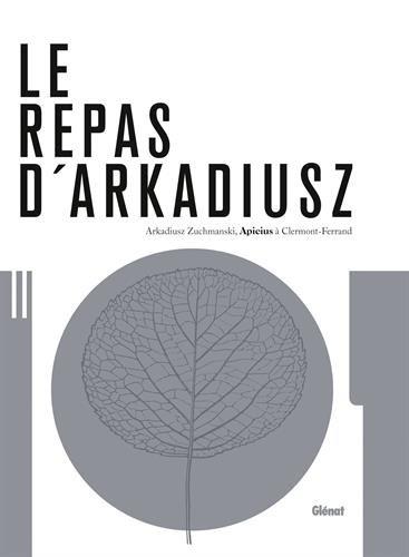 Le repas d'Arkadiusz : Apicius  Clermont-Ferrand