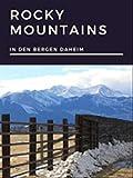 In den Bergen daheim - Rocky Mountains