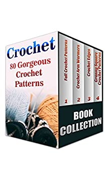 Crochet Stitches English Version : Crochet: 80 Gorgeous Crochet Patterns (English Edition) de [Press ...