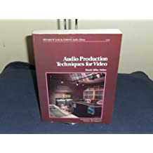 Audio Production Techniques for Video by David Miles Huber (1987-04-01)