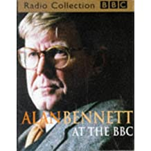 Alan Bennett at the BBC (BBC Radio Collection)