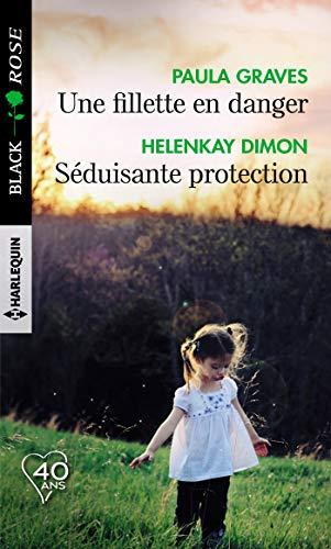 Une fillette en danger - Séduisante protection par Paula Graves