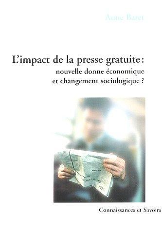 L'impact de la presse gratuite : nouvelle donne économique et changement sociologique ?