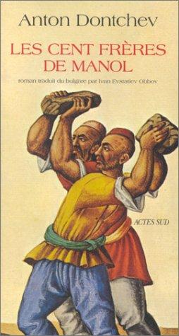 Les cent frères de Manol par Anton Dontchev