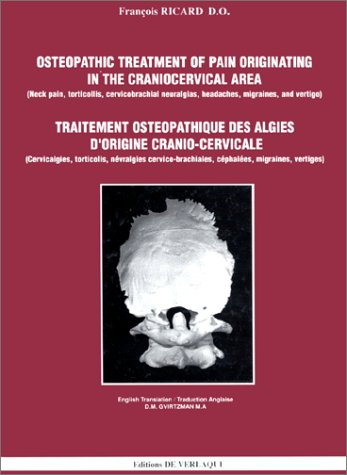 Osteopathic Treatment of Pain Originating in the Craniocervical Area - Traitement osteopathique des algies d'origine cranio-cervicale