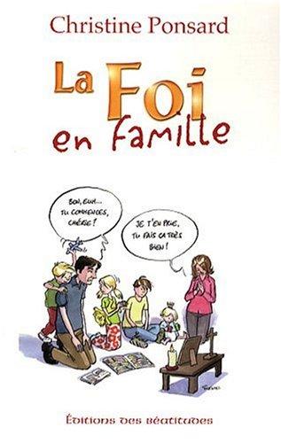 La foi en famille par Christine Ponsard