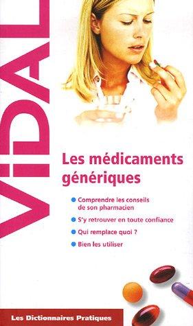 Les dictionnaires pratiques : Les médicaments génériques