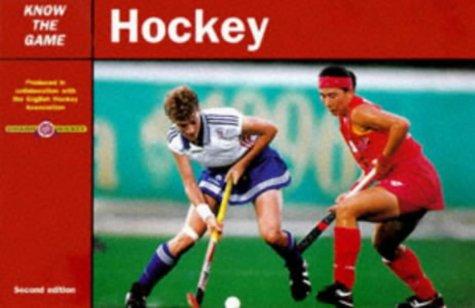 Hockey (Know the Game) por All England Women's Hockey Association & Hockey Association