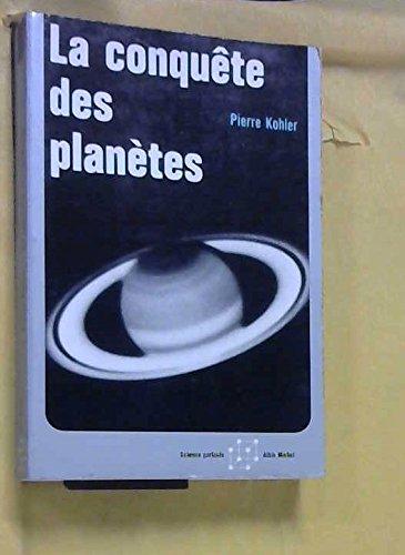 La conquête des planètes