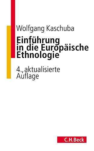 Einführung in die Europäische Ethnologie (C. H. Beck Studium)