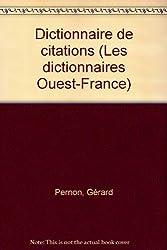 Dictionnaire de citations (Les Dictionnaires Ouest-France)