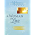 A Woman of Love (Dee Brestin's Series)