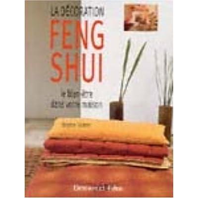 La décoration Feng Shui : Le bien-être dans votre maison