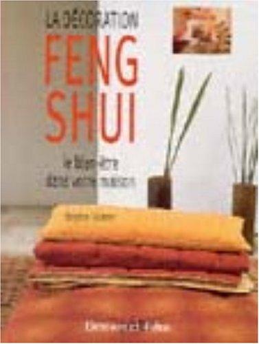 La décoration Feng Shui : Le bien-être dans votre maison Pdf - ePub - Audiolivre Telecharger