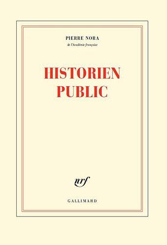 Historien public par Pierre Nora