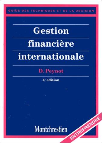 Gestion financière internationale, 4e édition